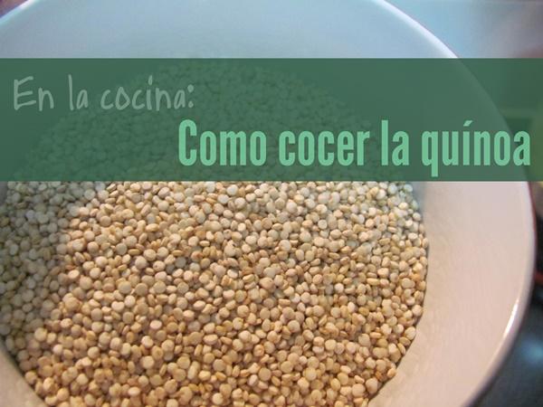 En la cocina como cocinar quinoa el blog de moyra for Como cocinar quinoa